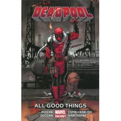 Deadpool Volume 8 : All Good Things... , Marvel Now! Series by Brian Posehn, 9780785192442.