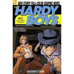 The Hardy Boys : Dude Ranch O' Death!, Book 12 by Scott Lobdell, 9781597070881.