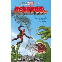 Deadpool Volume 1: Dead Presidents, Marvel Now! Series by Brian Posehn, 9780785166801.