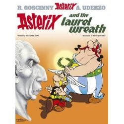 Asterix and the Laurel Wreath, Asterix Series : Book 18 by Rene Goscinny, 9780752866369.