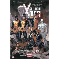 Marvel Now! : All-New X-Men, Yesterday's X-Men : Volume 1 by Brian Michael Bendis, 9780785166375.