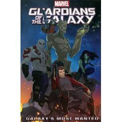 Marvel Universe Guardians of the Galaxy, Galaxy's Most Wanted by Joe Caramagna, 9780785193159.