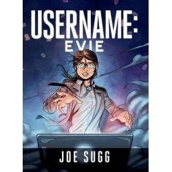 Username, Evie by Joe Sugg, 9780762460106.