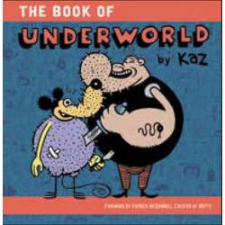 The Book of Underworld by Patrick McDonnell, 9781606998847.