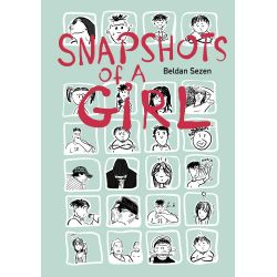 Snapshots of A Girl by Beldan Sezen, 9781551525983.