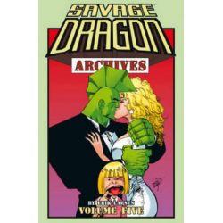 Savage, Dragon Archives Volume 5 by Erik Larsen, 9781632155641.