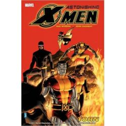 Astonishing X-Men, Torn Vol. 3 by Joss Whedon, 9780785117599.
