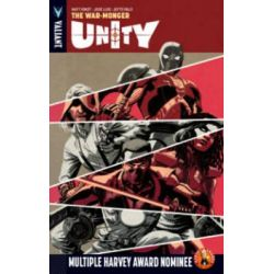 Unity, The War-Monger Volume 6 by Matt Kindt, 9781939346902.