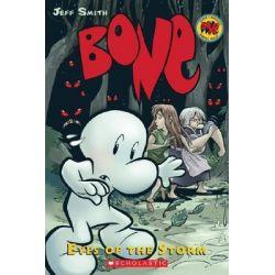 Bone : Eyes of the Storm, The Bone Adventures : Volume 3 by Jeff Smith, 9780439706384.
