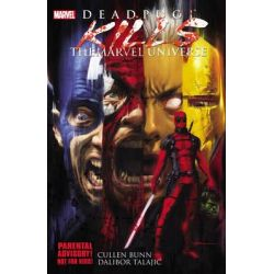 Deadpool Kills the Marvel Universe, Deadpool Killogy: Part 1-4 by Cullen Bunn, 9780785164036.