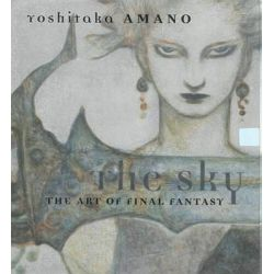 The Sky, The Art of Final Fantasy by Carl Gustav Horn, 9781616551605.