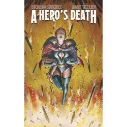 A Hero's Death by Ricardo Sanchez, 9781631404993.