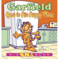 Garfield Goes to His Happy Place, His 58th Book by Jim Davis, 9780345526021.