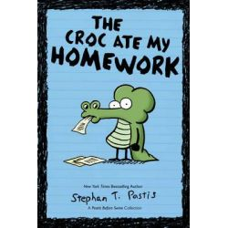 The Crocs Ate My Homework, A Pearls Before Swine Collection by Stephan Pastis, 9781449436360.