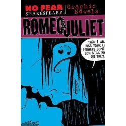 Romeo and Juliet, No Fear Shakespeare Illustrated - Graphic Novels by William Shakespeare, 9781411498747.