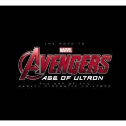 The Road to Marvel's Avengers, Age of Ultron : the Art of the Marvel Cinematic Universe by Marvel Comics, 9780785198291.