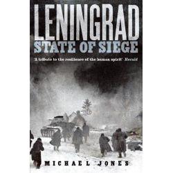 Leningrad, State of Siege by Michael Jones, 9780719569425.