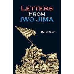 Letters from Iwo Jima by Bill Doar, 9781941069257.