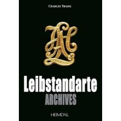 Leibstandarte Archives, Archives by Charles Trang, 9782840482550.
