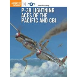 Lightning Aces of the Pacific and CBI, Osprey Aircraft of the Aces S. by John Stanaway, 9781855326330.