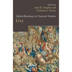 Livy, Oxford Readings in Classical Studies by Jane D. Chaplin, 9780199286331.