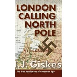 London Calling North Pole by Hermann J Giskes, 9781626541832.