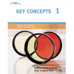 Key Concepts 1, Reading and Writing Across the Disciplines by Barbara Smith-Palinkas, 9780618474615.
