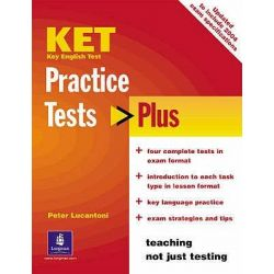 KET Practice Tests Plus, Includes 2004 Exam Specifications by Peter Lucantoni, 9780582829107.