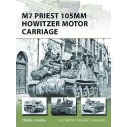 M7 Priest 105mm Howitzer Motor Carriage, New Vanguard by Steven J. Zaloga, 9781780960234.