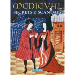 Medieval Secrets & Scandals, Secrets & Scandals by Brenda Williams, 9781841653860.