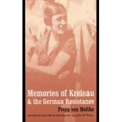 Memories of Kreisau and the German Resistance by Freya Von Moltke, 9780803296251.