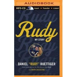 Rudy, My Story Audio Book (Audio CD) by Rudy Ruettiger, 9781511329644. Buy the audio book online.