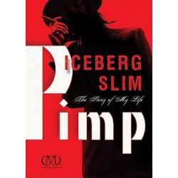 Pimp, The Story of My Life Audio Book (Audio CD) by Iceberg Slim, 9781441791153. Buy the audio book online.