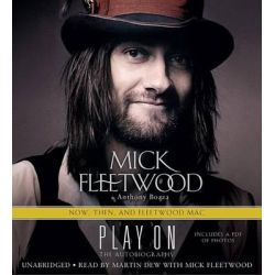 Play on, Now, Then, and Fleetwood Mac Audio Book (Audio CD) by Mick Fleetwood, 9781478957201. Buy the audio book online.