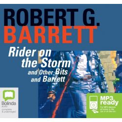 Rider on the storm, Les Norton #10 Audio Book (MP3 CD) by Robert G Barrett, 9781742677156. Buy the audio book online.