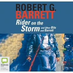 Rider on the Storm, Les Norton #10 Audio Book (Audio CD) by Robert G. Barrett, 9781741635911. Buy the audio book online.
