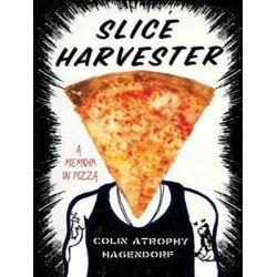 Slice Harvester, A Memoir in Pizza Audio Book (Audio CD) by Colin Atrophy Hagendorf, 9781494515041. Buy the audio book online.