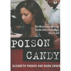 Poison Candy, The Murderous Madam; Inside Dalia Dippolito S Plot to Kill Audio Book (Audio CD) by Professor Elizabeth Parker, 9781504638050. Buy the audio book online.