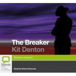 The Breaker, Classic series Audio Book (MP3 CD) by Kit Denton, 9781742677255. Buy the audio book online.