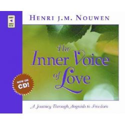 The Inner Voice of Love, A Journey Through Anguish to Freedom Audio Book (Audio CD) by Henri J M Nouwen, 9780867167528. Buy the audio book online.