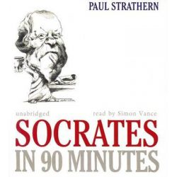 Socrates in 90 Minutes, Philosophers in 90 Minutes (Audio) Audio Book (Audio CD) by Paul Strathern, 9781433267949. Buy the audio book online.