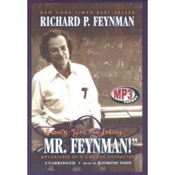 Surely You Re Joking, Mr. Feynman!, Adventures of a Curious Character Audio Book (Audio CD) by Richard Phillips Feynman, 9780786196197. Buy the audio book online.