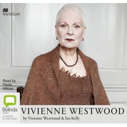 Vivienne Westwood Audio Book (Audio CD) by Vivienne Westwood, 9781509803989. Buy the audio book online.
