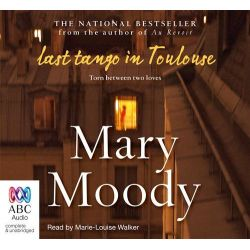 The Last Tango in Toulouse, Torn Between Two Loves Audio Book (Audio CD) by Mary Moody, 9781743117675. Buy the audio book online.