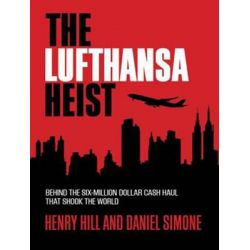The Lufthansa Heist, Behind the Six-Million Dollar Cash Haul That Shook the World Audio Book (Audio CD) by Henry Hill, 9781494563516. Buy the audio book online.