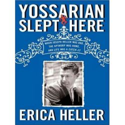 Yossarian Slept Here, When Joseph Heller Was Dad, the Apthorp Was Home, and Life Was a Catch-22 Audio Book (Audio CD) by Erica Heller, 9781452654539. Buy the audio book online.