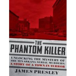 The Phantom Killer, Unlocking the Mystery of the Texarkana Serial Murders: The Story of a Town in Terror Audio Book (Audio CD) by James Presley, 9781494559908. Buy the audio book online.