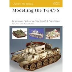 Modelling the T-34/76, Osprey Modelling by Nicola Cortese, 9781841769295.