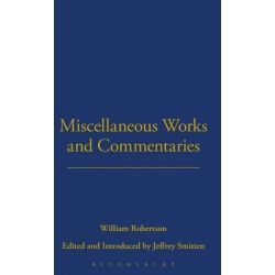 Miscellaneous Works and Commentaries, Works of William Robertson by William Robertson, 9781855067332.