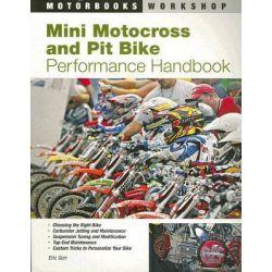 Mini Motocross and Pit Bike Performance Handbook, Motorbooks Workshop by Eric Gorr, 9780760328965.